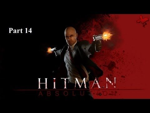 Let's Play Hitman Absolution - Screw the Score I'm Killing Them All - Part 14
