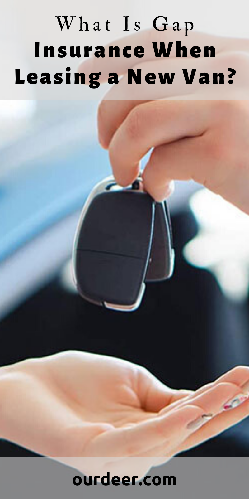 What Is Gap Insurance When Leasing a New Van? Car lease