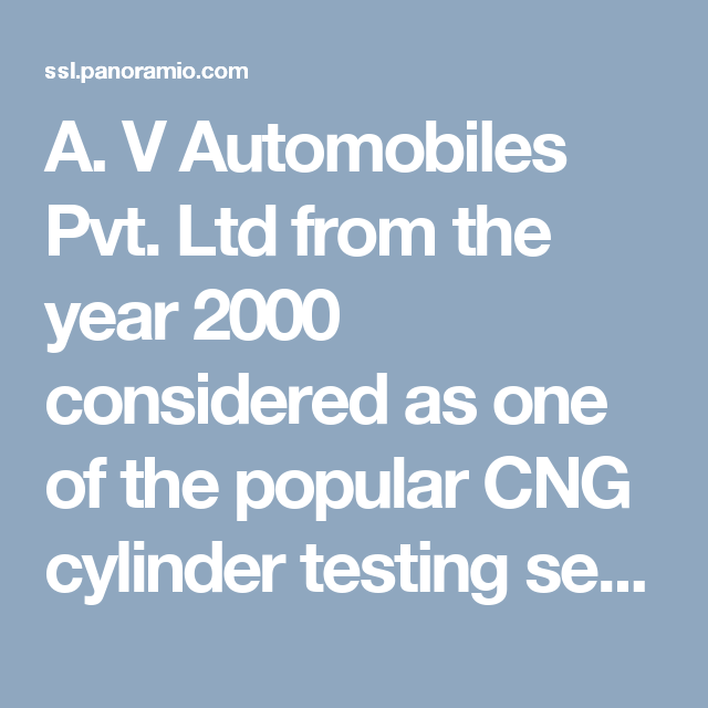 A. V Automobiles Pvt. Ltd from the year 2000 considered as one of the popular CNG cylinder testing service providers in all over Delhi/NCR. They use only the latest technology so even a minor fault in your cylinder can easily detect and solve easily.The company offers its CNG cylinder services to its valued customer at a reasonable price. And also, provide a complete certificate of this service. The company gets authorization in the year 2006 and now makes its reputation in the market.