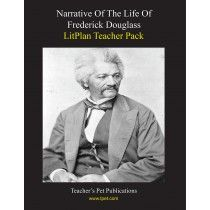 LitPlan Teacher Pack For Narrative Of Frederick Douglass--Complete unit of study; open and teach. Includes study questions, vocabulary, daily lessons with assignments & activities, unit tests, writing assignments, review materials...everything you need.