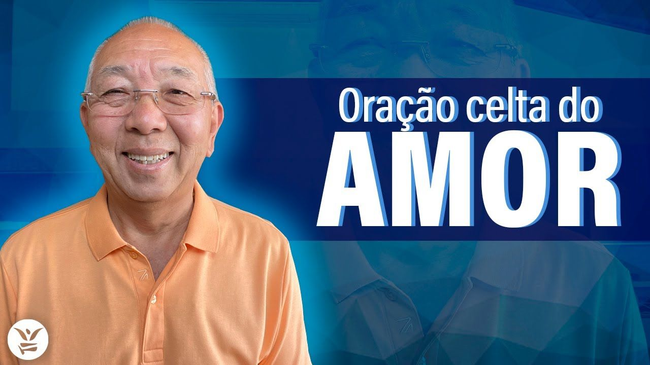 Liked On Youtube Oracao Celta Do Amor Tadashi Kadomoto Em 2020 Oracao Celta Oracao Celta