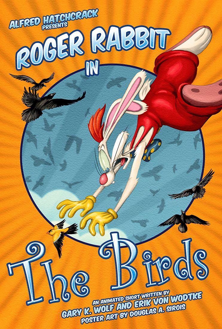 Roger-Rabbit-TheBirds-Mock-Up-Poster   Who Framed Roger Rabbit ...
