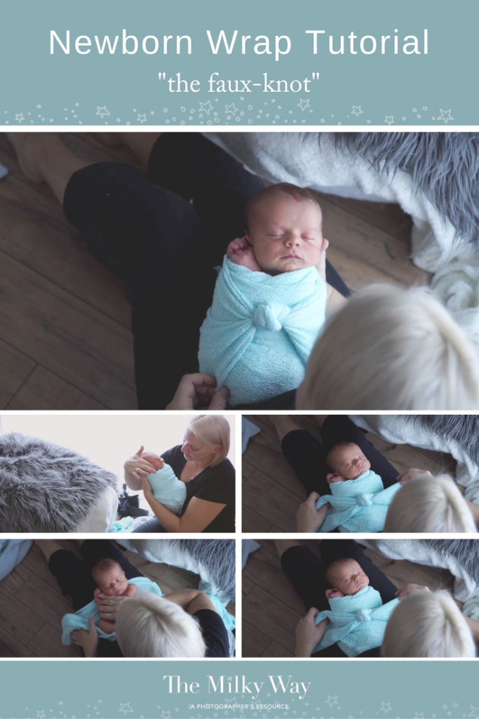 df467131ed7 Genius Newborn Wrapping tip! What to do when you can t tie a knot  Fake it!  » The Milky Way – a photographer s resource