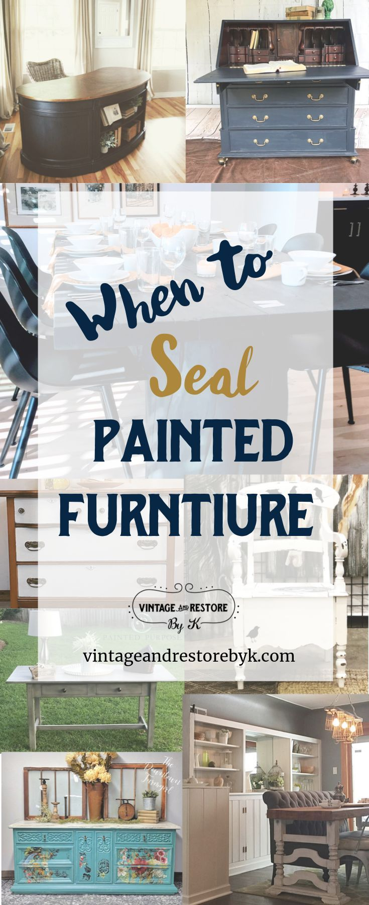 When to Seal Painted Furniture Painting furniture diy