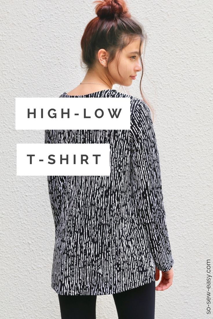 The High-Low T-Shirt: How to hide your panty line | Sewing ...
