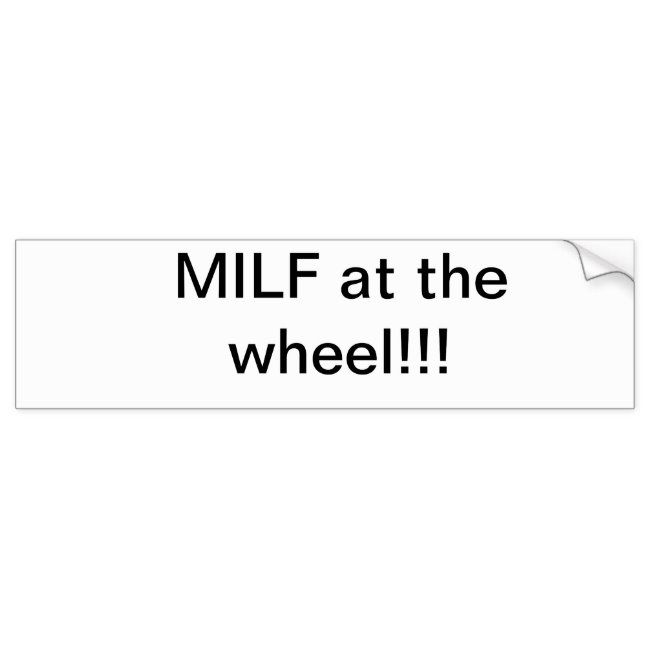 Photo of Milf bumper sticker