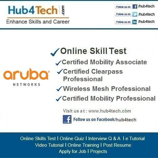 Hub4Tech Portal provides Online Skill Test on ArubaVisit - www - resume quiz