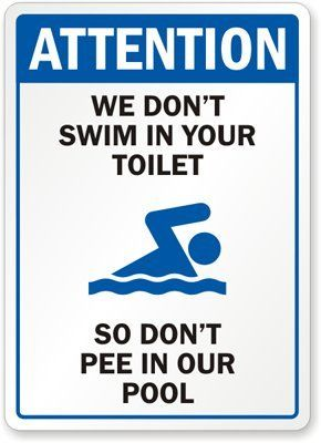 Pool Bath Pool Quotes Pool Signs Funny Signs