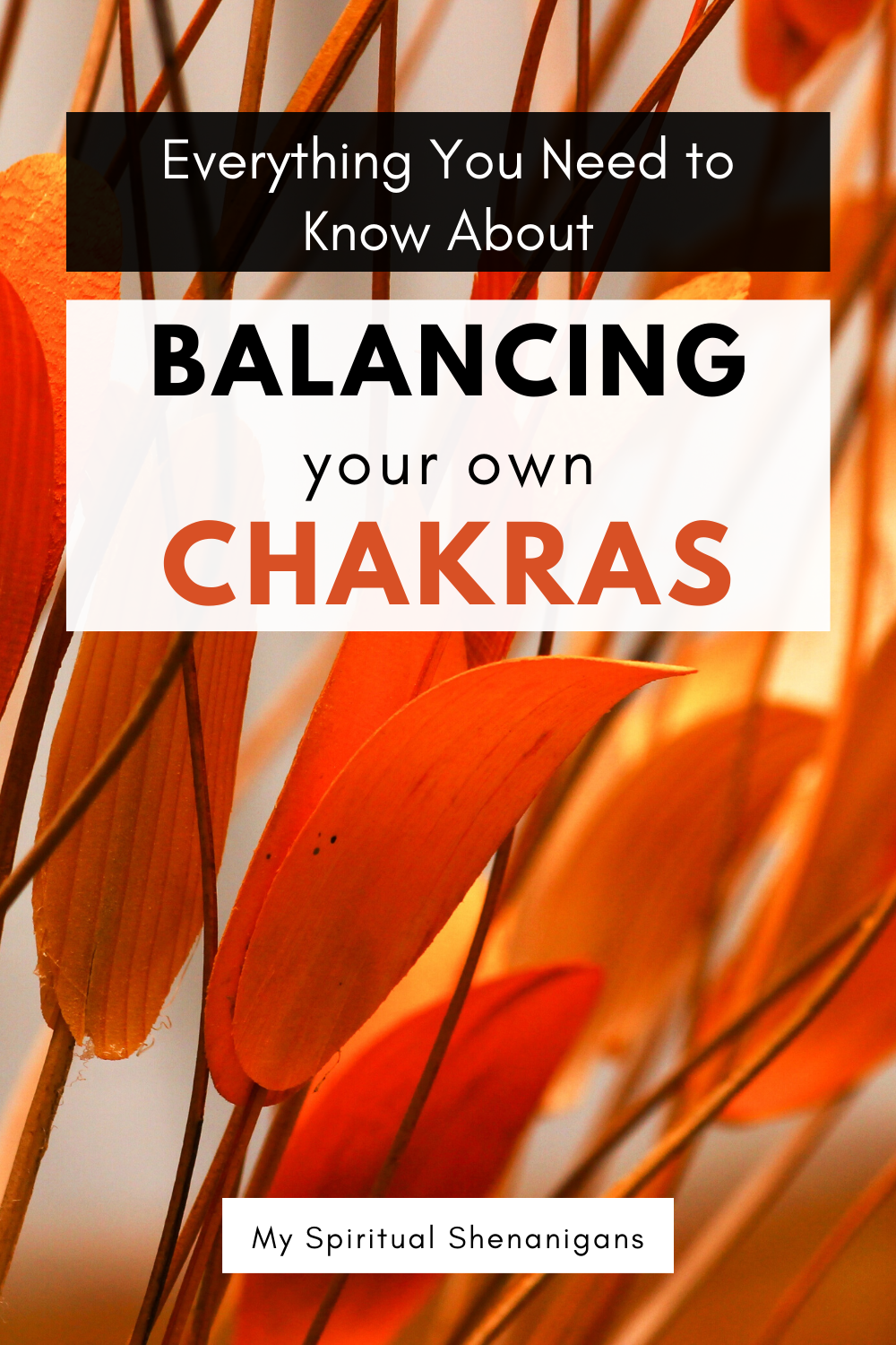 Chakra Balancing - Ultimate Guide for Healing Your