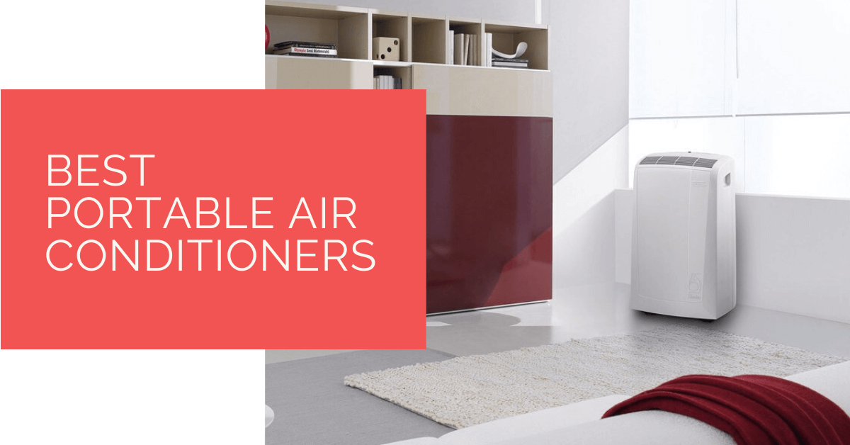 Best Portable Air Conditioners in 2020 Portable air