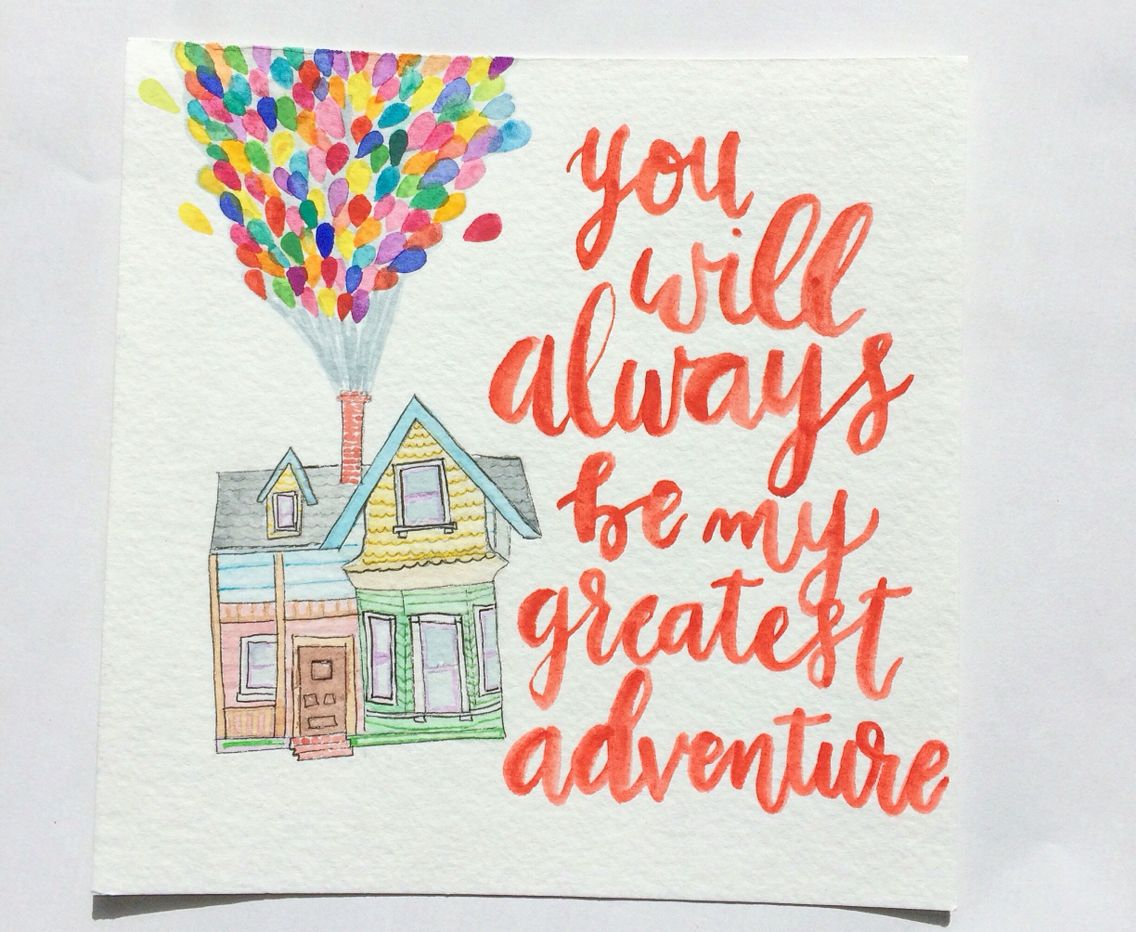 Watercolor Illustration From Up Quote You Will Always Be My