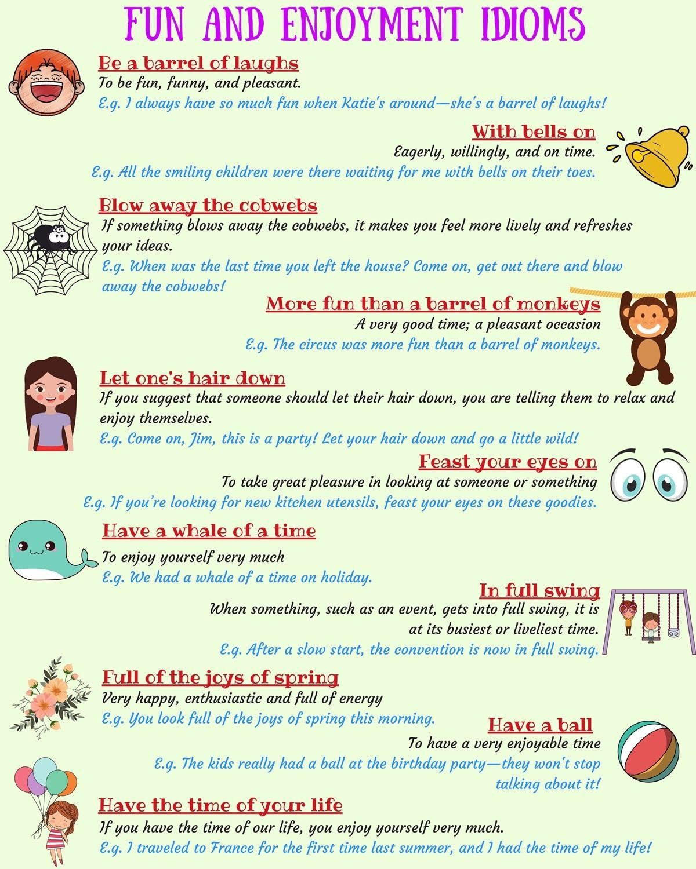 Fun And Enjoyment Idioms