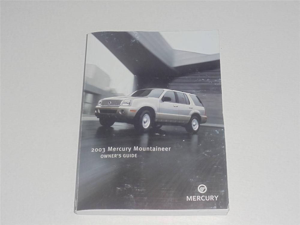 2003 mercury mountaineer owners manual book guide owners manuals rh pinterest com 2004 mercury mountaineer owners manual free 2000 mercury mountaineer owners manual