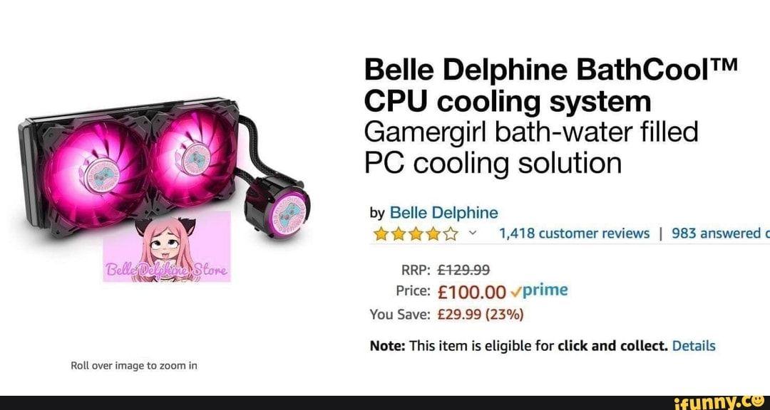 Run Overxmagetu Zoum M Belle Delphine Bathcoolt V Cpu Cooling