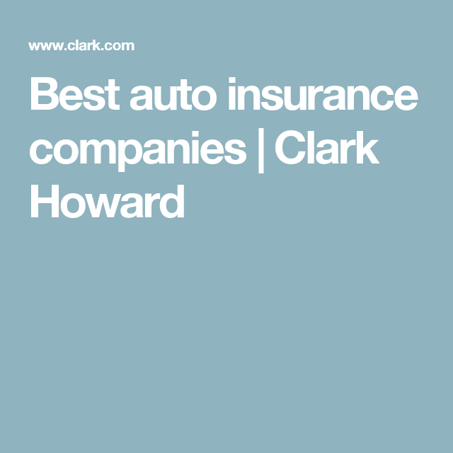 Best And Worst Auto Insurance Companies Auto Insurance Companies Best Auto Insurance Companies Car Insurance