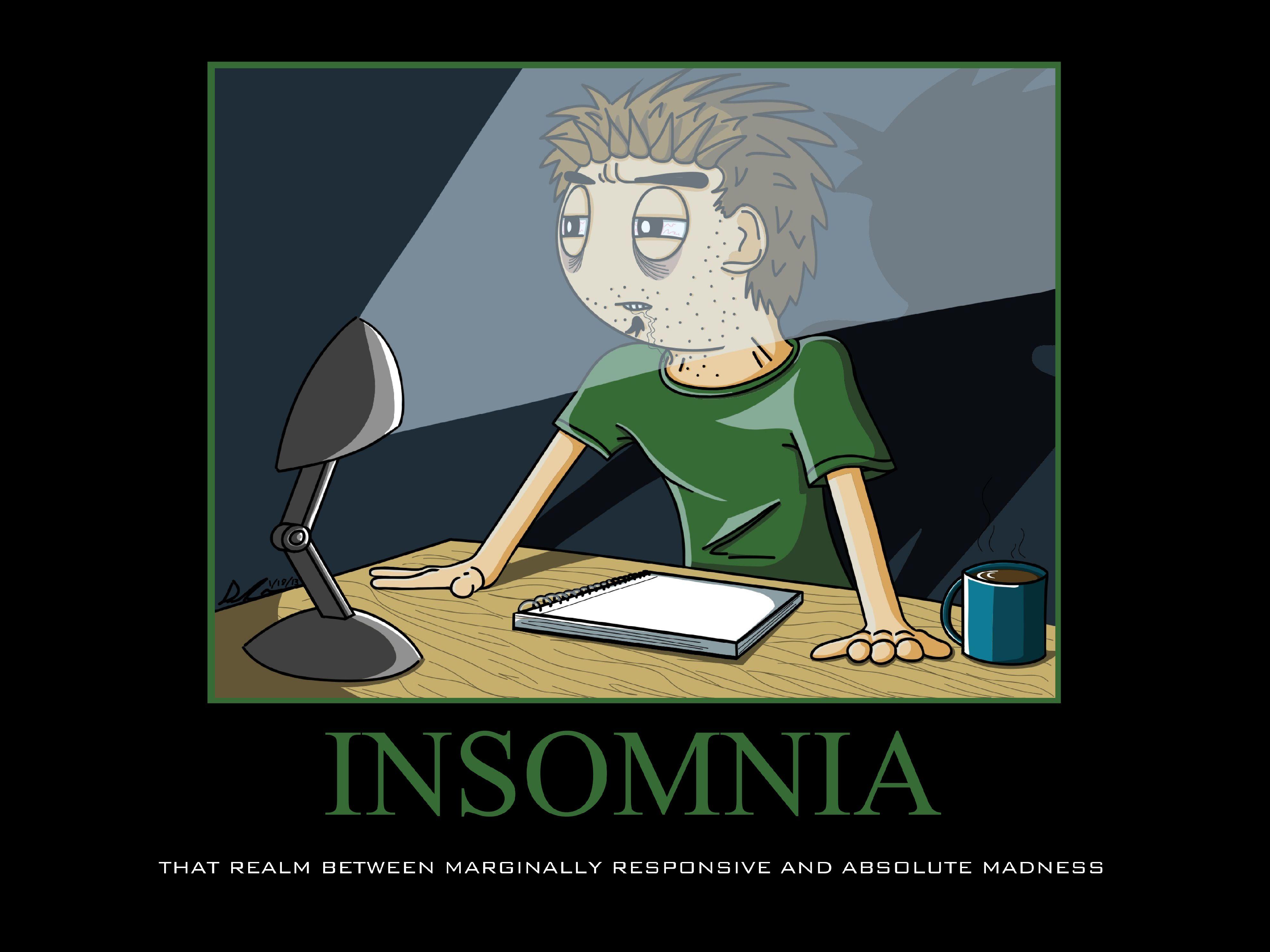 Insomnia, Insomnia