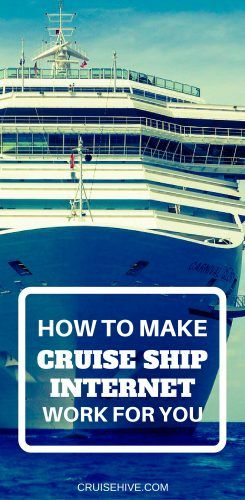 How To Make Cruise Ship Internet Work For You Cruise WiFi Tips - Cruise ship internet