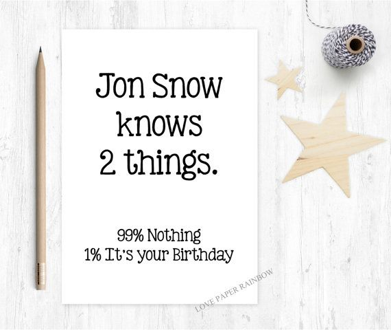 Jon snow birthday card game of thrones birthday card funny game