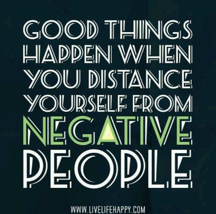 Negative People Bring You Down Quotes I Like Quotes Words Life