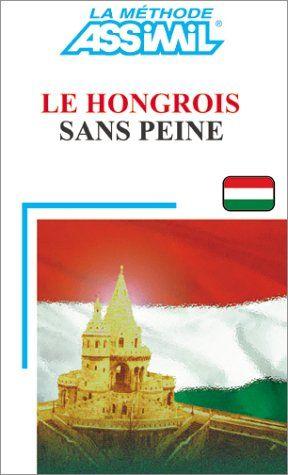 Ebooks Gratuits En Ligne Assimil Le Hongrois Sans Peine Education