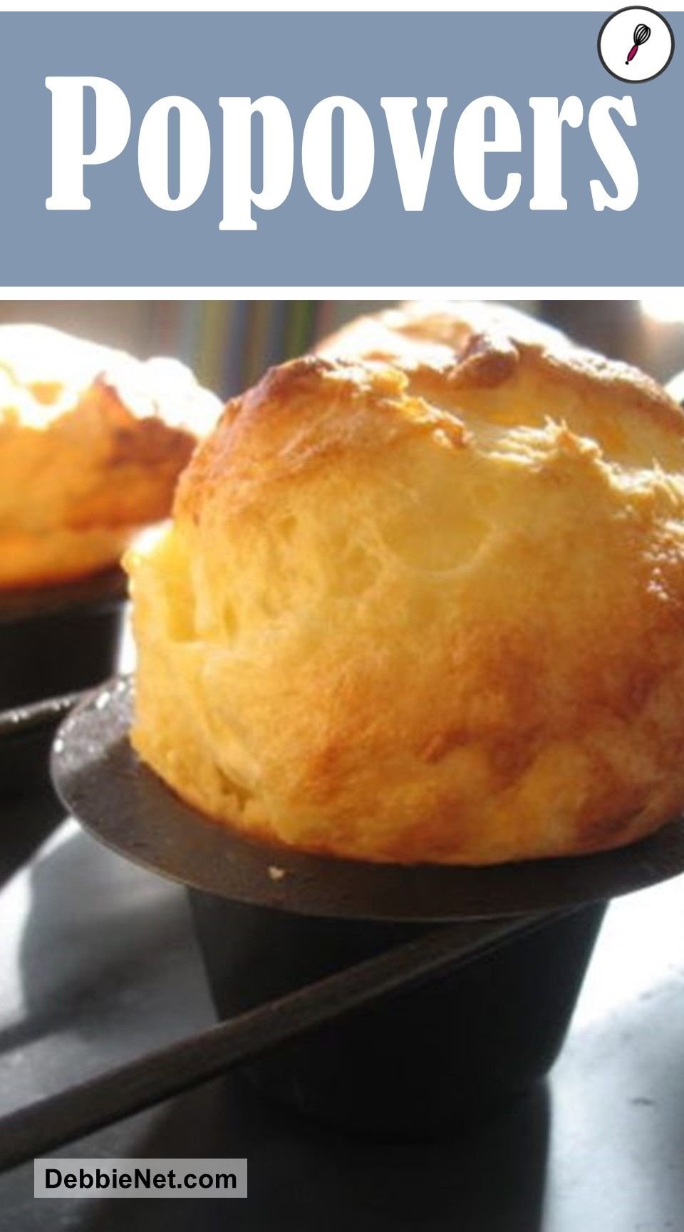 Light And Fluffy Popovers Debbienet Com Yorkshire Pudding Recipes Popover Recipe Easy Popover Recipe