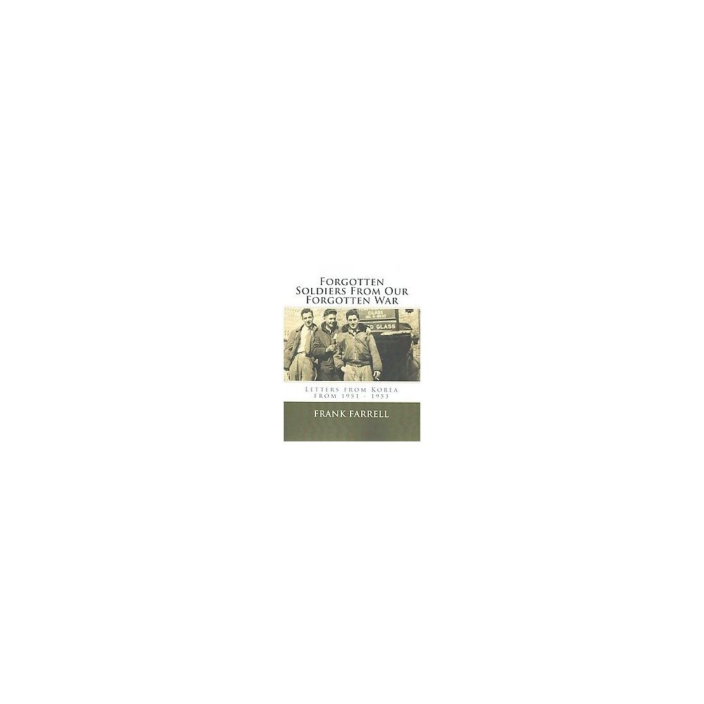 Forgotten Soldiers from Our Forgotten Wa (Paperback)