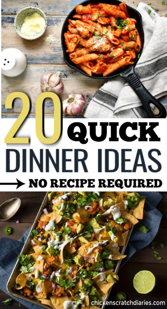 20 Quick Dinner Ideas: Homemade + No Recipe Required! images