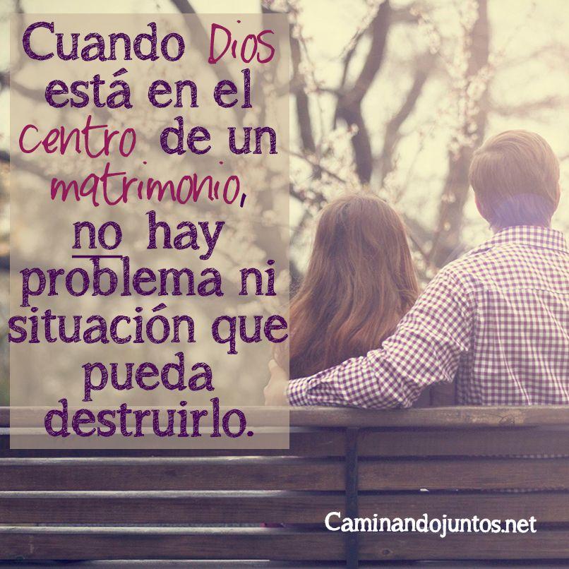 #caminandojuntos #matrimonio #amor #Diosenelcentro #fuerte #frase #quote www.caminandojuntos.net