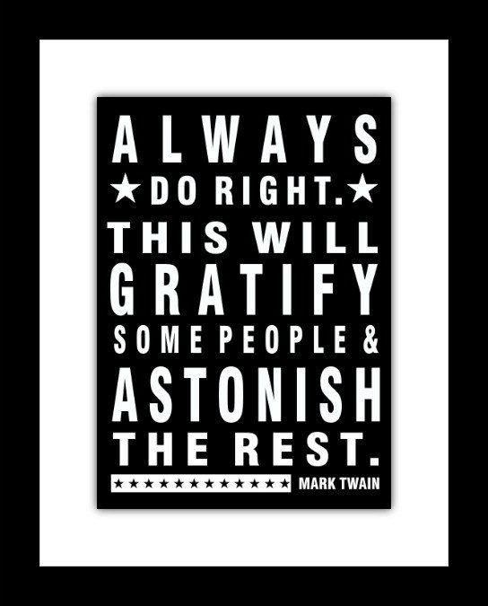 Subway Style Poster Mark Twain Quote Always Do Right This Will