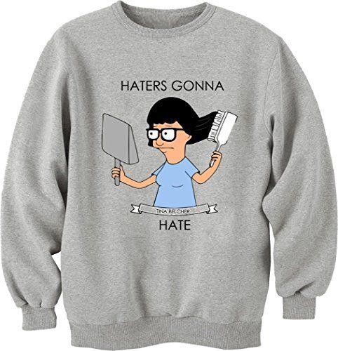 Haters Gonna Hate Tina Unisex Crewneck Sweatshirt Large bluedot http://www.amazon.de/dp/B019QA3JNE/ref=cm_sw_r_pi_dp_CxsIwb1SX84E2
