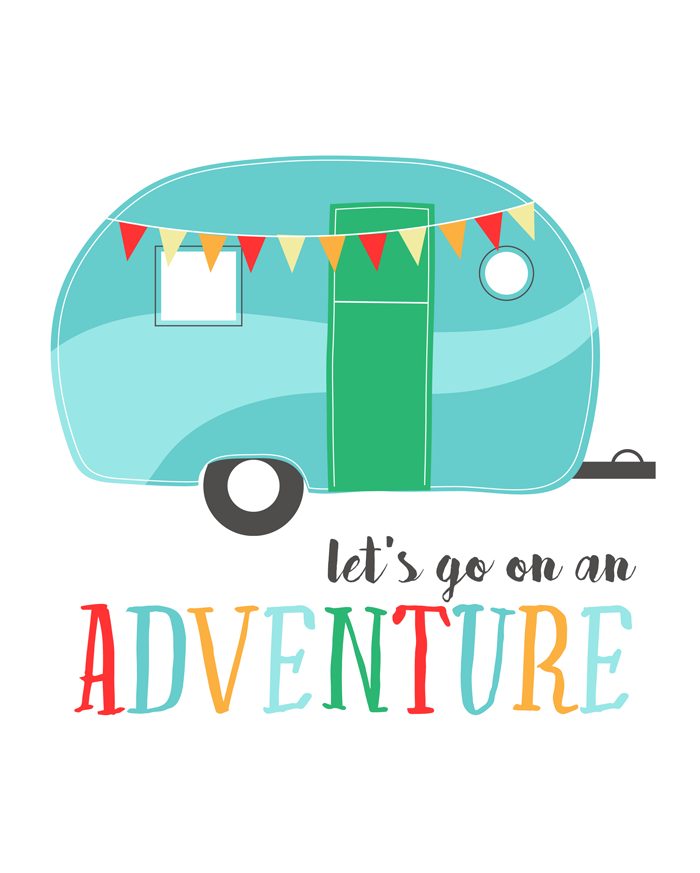Let's Go On An Adventure Free Printable | Camping signs, Camping ...