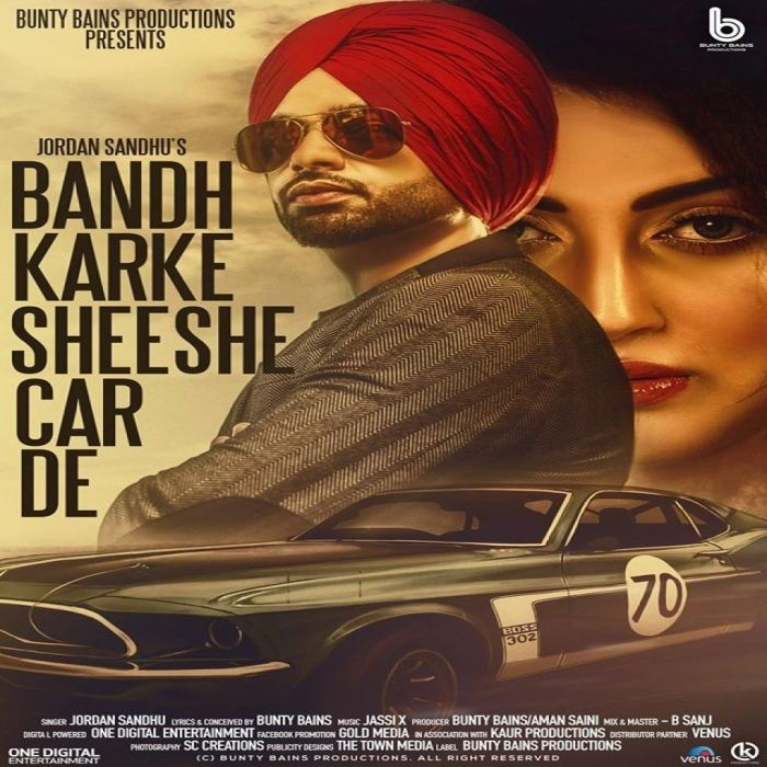 Download Bandh Karke Sheeshe Car De Mp3 Song Singer Jordan Sandhu Music Jassi X | DjDosanjh.com