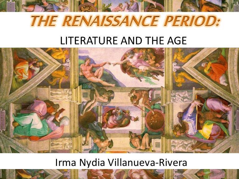 Irma Nydia VillanuevaRivera Renaissance period