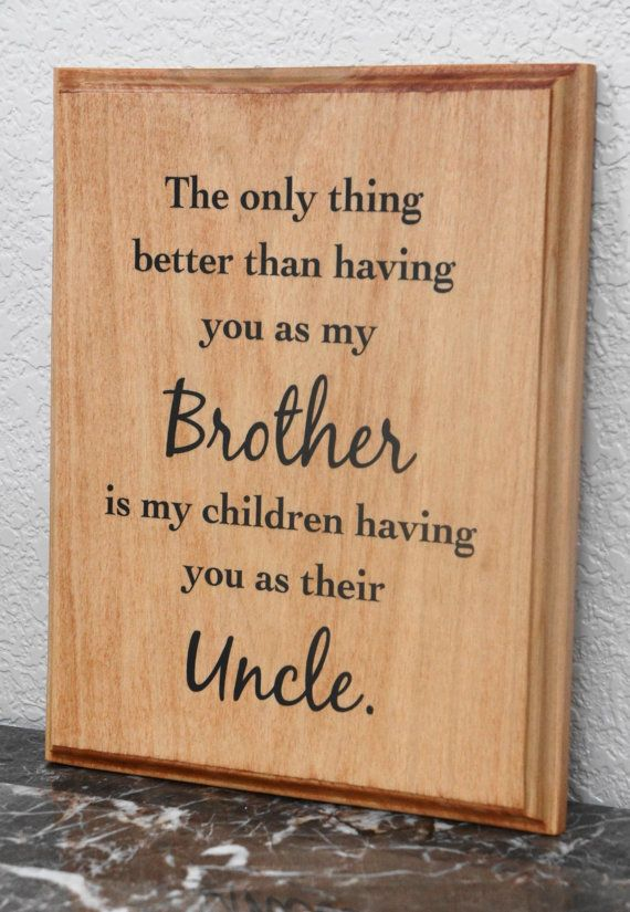 Gift For Brother Baby Announcement Sign The Only Thing Better