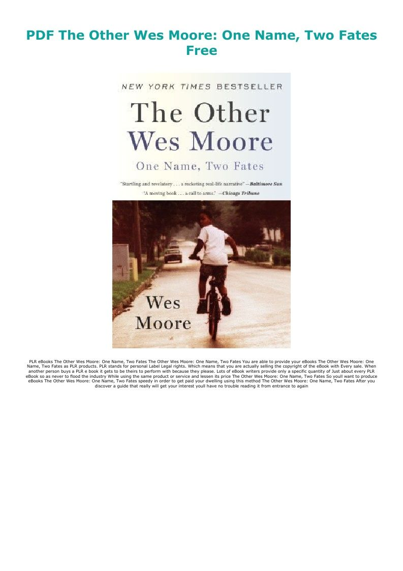 Pdf The Other Wes Moore One Name Two Fates Free Ebook Pdf Download Audiobook Epub Pdf Ebook Epub Doc Audiobook In 2020 Audio Books First Names Ebooks