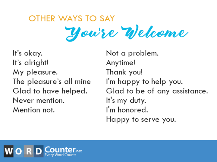 English Grammar Other Ways To Say You Re Welcome Other Ways To Say Learn English Words English Words