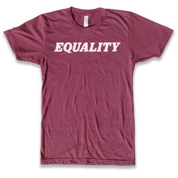 70e1e3def5f08 Equality T Shirt American Apparel Tri-Blend Vintage Fashion... ( 24) ❤ liked  on Polyvore featuring tops