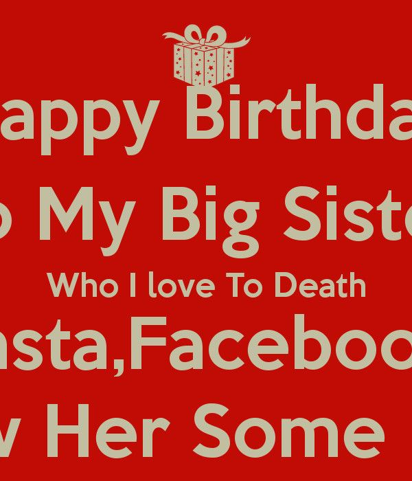 Funny Birthday Quotes For Sister Contemporanea Big Sister Quotes Happy Birthday Quote Sister Birthday Quotes Sister Birthday Quotes Funny Birthday Quotes Funny
