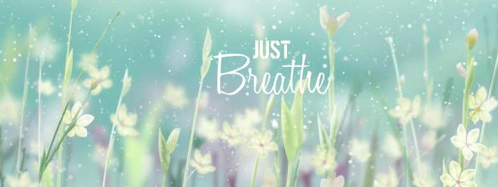 Just Breathe Facebook cover images