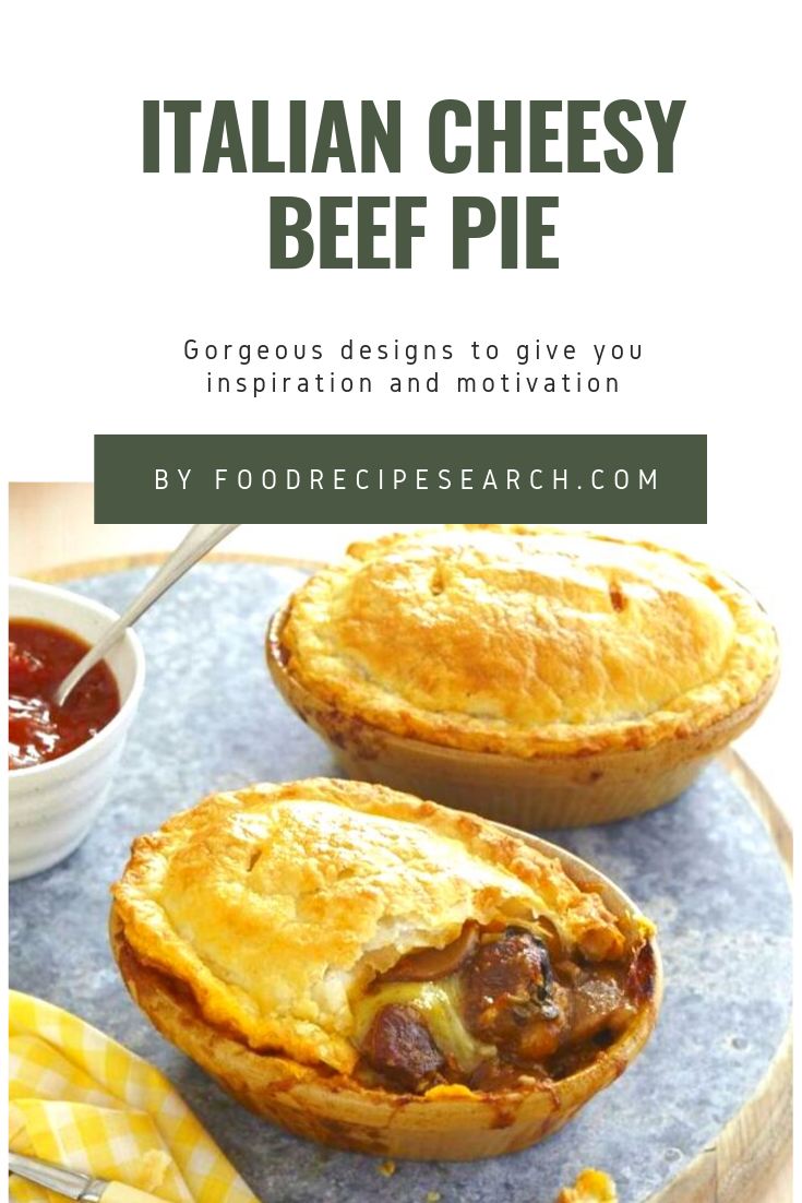 Italian Cheesy Beef Pie It is regarded as the Italian meals tested recipes that you could help qui Italian Cheesy Beef Pie It is regarded as the Italian meals tested reci...