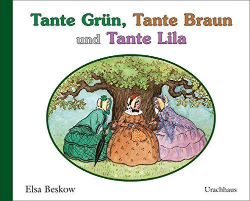 Tante Grün, Tante Braun und Tante Lila von Elsa Beskow http://www.amazon.de/dp/3825179117/ref=cm_sw_r_pi_dp_LKH0vb19N5M2Z
