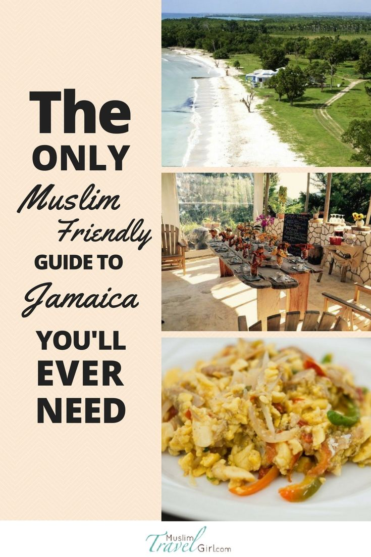 The Only Muslim Friendly Guide To Jamaica You Will Ever Need Muslimtravelgirl Jamaica Halal Recipes Friendly