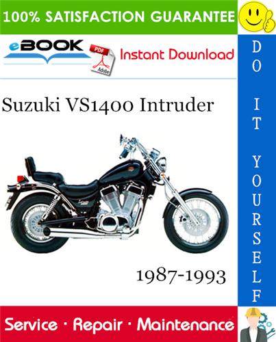 Suzuki Vs1400 Intruder Motorcycle Service Repair Manual 1987 1993 Download Repair Manuals Suzuki Repair
