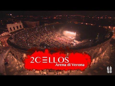 1 2cellos Live At Arena Di Verona 2016 Full Concert Youtube Arena Di Verona Verona Concert