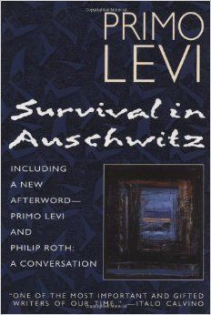 Survival In Auschwitz ~ Paperback – September 1, 1995 by Primo Levi