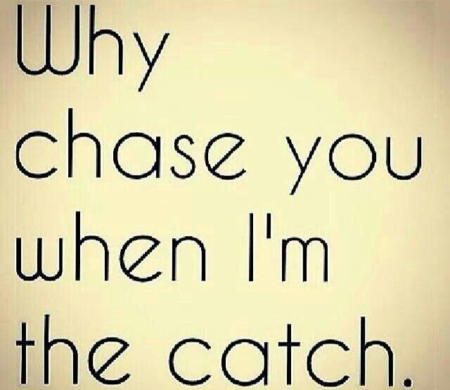 i am a catch