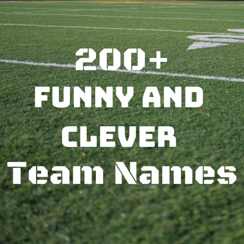 Here Is A Comprehensive List Of Cool Clever And Funny Team Names For Every Imaginable Sport Or League Steal Funny Team Names Fun Team Names Best Team Names