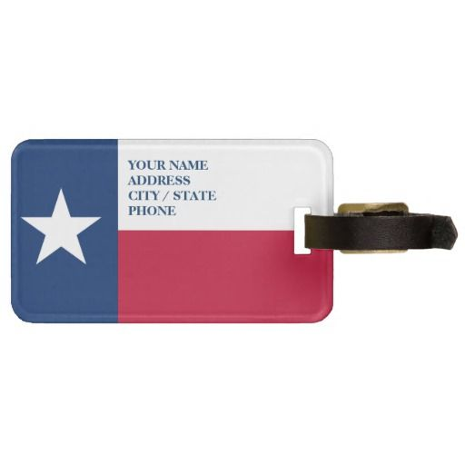 Texas Flag Luggage Tags For Bags And Suitcases Zazzle Com Luggage Tags Texas Flags Bags