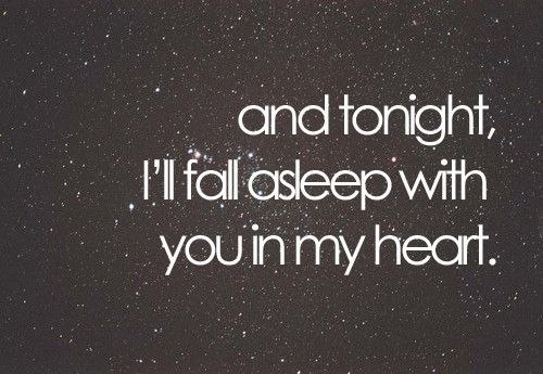 Good Night My Love I Know You Went To The House And Passed Out That Ok Baby Hope Sleep Will Meet In Our Dreams