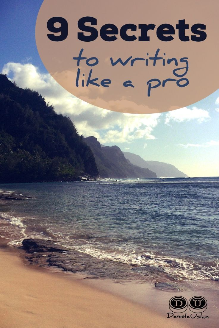 Secrets to Writing Like a Pro Want to become a better writer? Learn these 9 secrets and your writing will improve dramatically.Want to become a better writer? Learn these 9 secrets and your writing will improve dramatically.